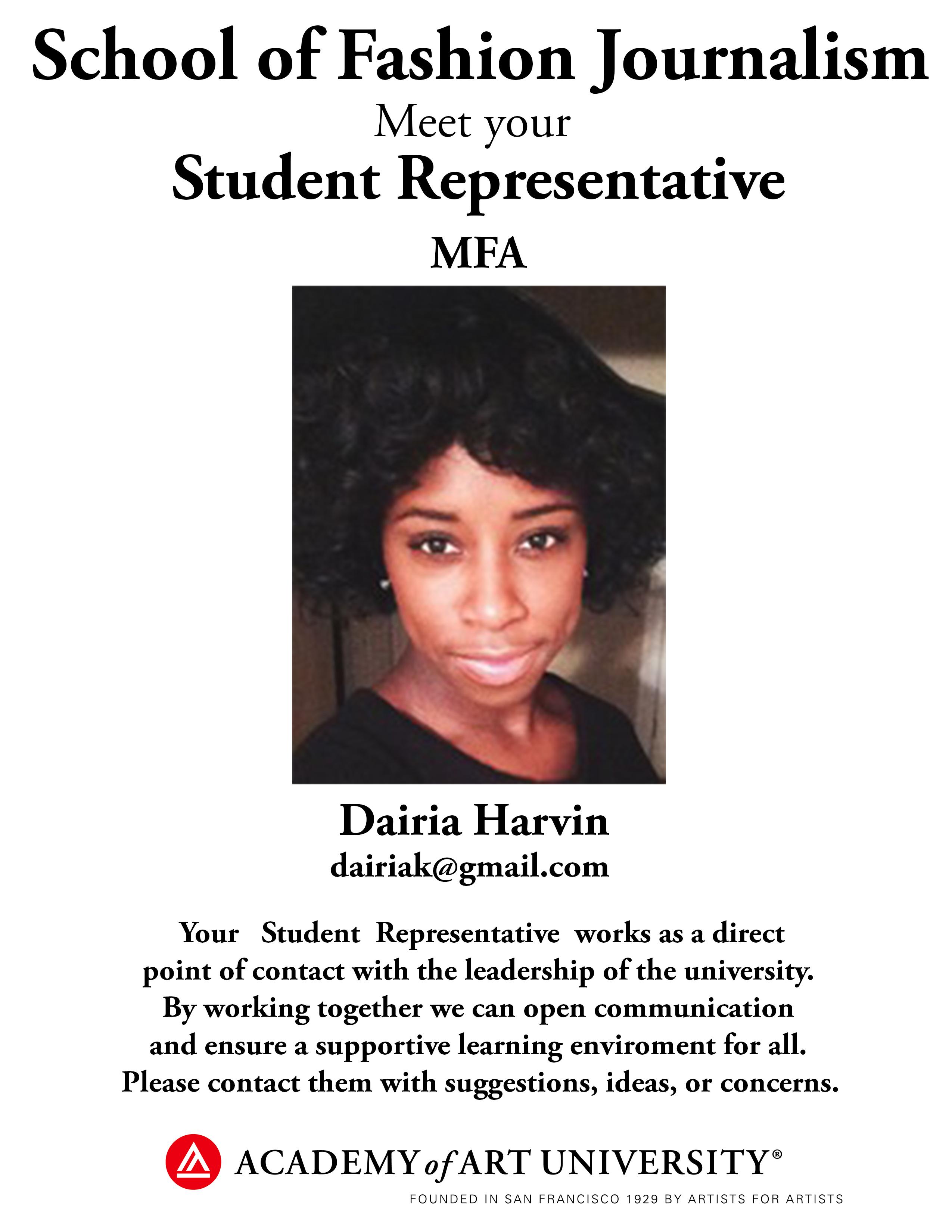 MFA Fashion Journalism student representative Dairia Harvin/email: dairiak@gmail.com