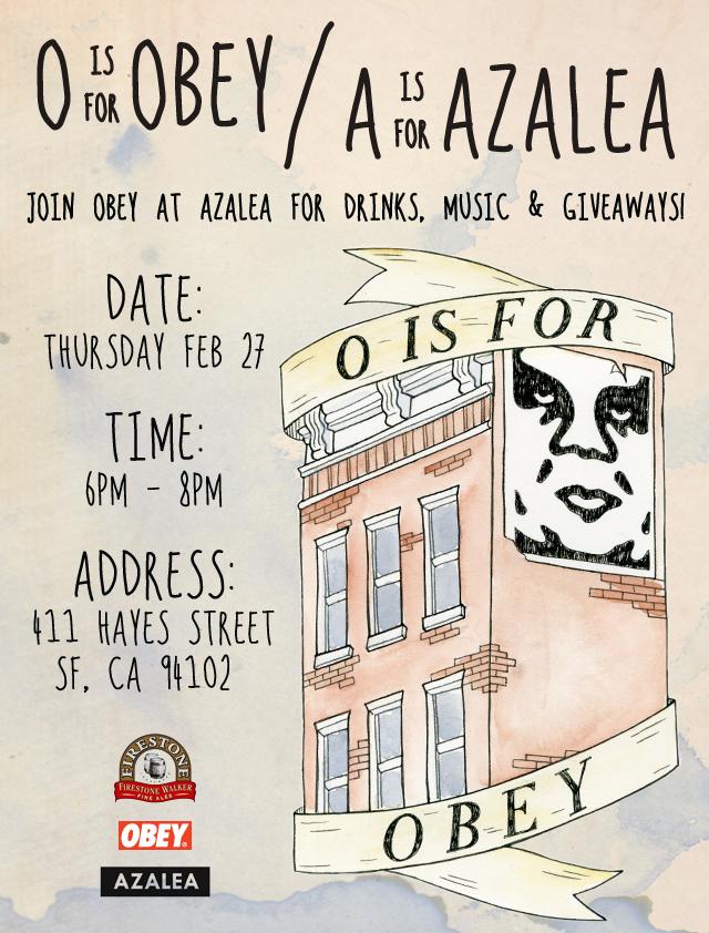 Obey x Azalea Event
