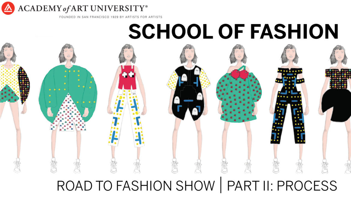 Road to Fashion Show Part 2: Process