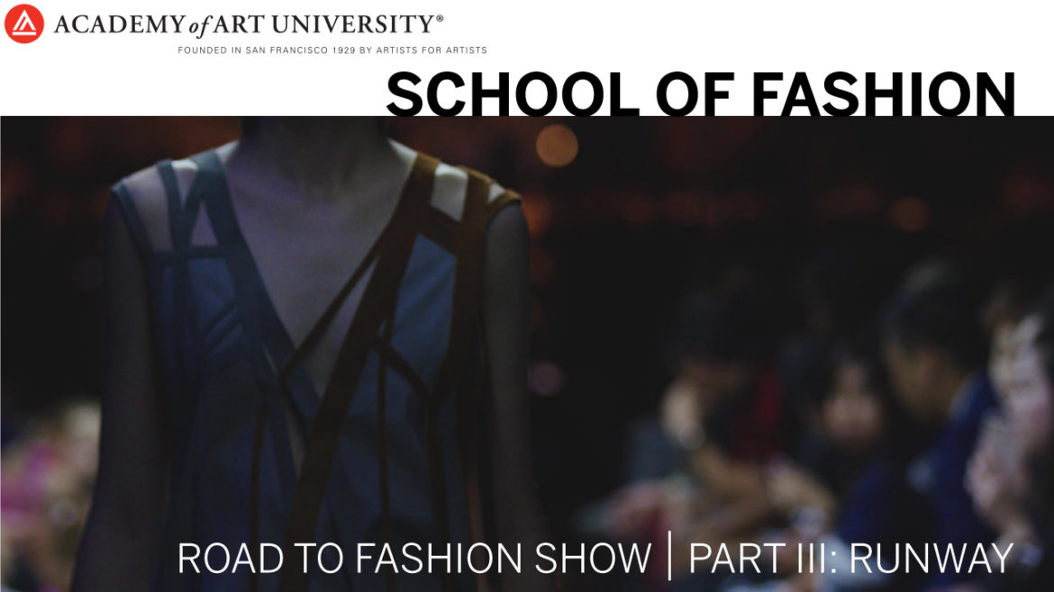 Road to Fashion Show Part 3: Runway